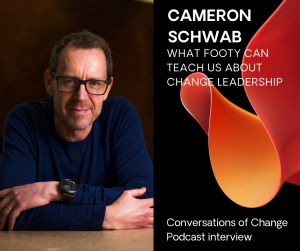 Cameron Schwab on Change Leadership